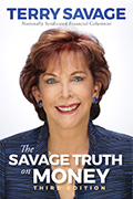 The Savage Truth on Money 3rd Edition by Terry Savage